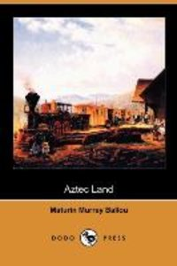 Aztec Land (Dodo Press)
