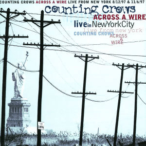 Across A Wire-Live From New York 8/27/97 & 11/6/97