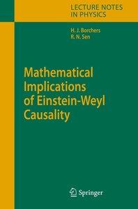 Mathematical Implications of Einstein-Weyl Causality