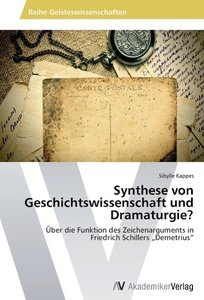Synthese von Geschichtswissenschaft und Dramaturgie?
