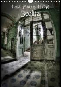 Lost Places HDR Beelitz (Wall Calendar 2015 DIN A4 Portrait)