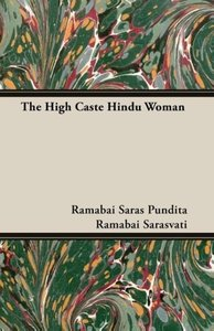 The High Caste Hindu Woman