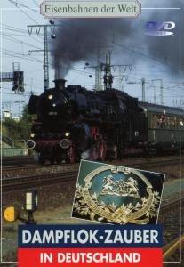 Eisenbahnen der Welt - Dampflok-Zauber in Deutschland