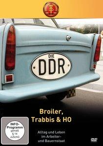 Die DDR-Broiler,Trabbis & HO