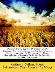 Discours Sur La Liberté De Penser, Et De Raisonner Sur Les Matie