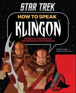 Star Trek: How to Speak Klingon