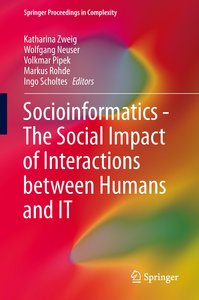 Social Informatics - The Social Impact of Interactions between H