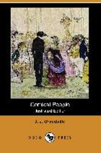 Comical People (Illustrated Edition) (Dodo Press)