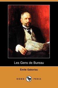 Les Gens de Bureau (Dodo Press)