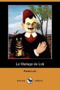 Le Mariage de Loti (Dodo Press)