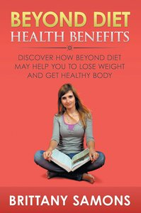 Beyond Diet Health Benefits