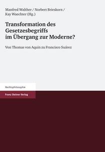 Transformation des Gesetzesbegriffs im Übergang zur Moderne?