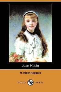 Joan Haste (Dodo Press)