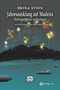 Jahresausklang auf Madeira