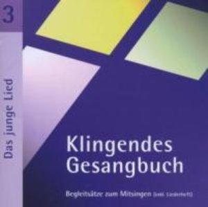 Klingendes Gesangbuch 3. Das junge Lied. CD