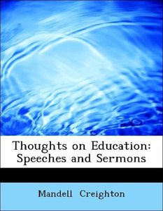 Thoughts on Education: Speeches and Sermons