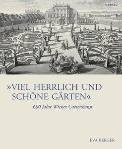 """""""Viel herrlich und schöne Gärten"""""""