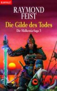 Die Midkemia-Saga 03. Die Gilde des Todes