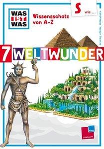 Crummenerl, R: S wie ... 7 Weltwunder