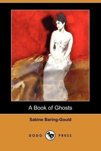 A Book of Ghosts (Dodo Press)