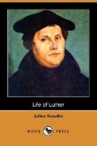 Life of Luther (Dodo Press)