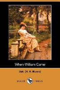 When William Came (Dodo Press)