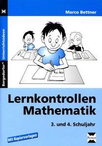 Lernkontrollen Mathematik. 3. und 4. Schuljahr