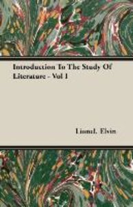 Introduction To The Study Of Literature - Vol I