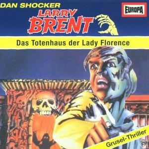 Larry Brent 7-Das Totenhaus Der Lady Florence