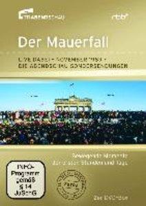 Der Mauerfall - Live dabei November 1989