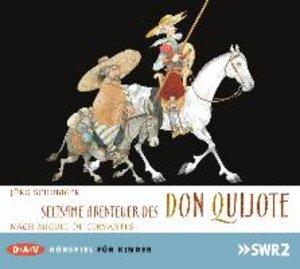 Seltsame Abenteuer des Don Quijote