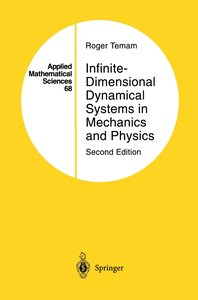 Infinite-Dimensional Dynamical Systems in Mechanics and Physics