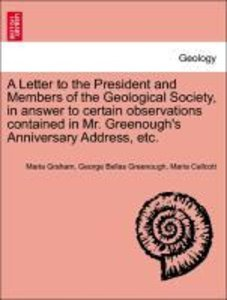 A Letter to the President and Members of the Geological Society,