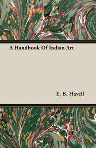 A Handbook Of Indian Art