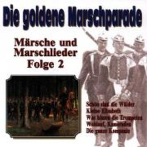 Die Goldene Marschparade 2