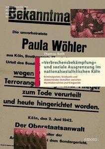 Verbrechensbekämpfung und soziale Ausgrenzung im nationalsoziali