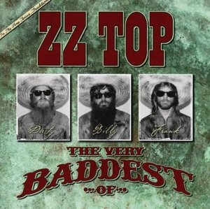 The Very Baddest Of ZZ Top