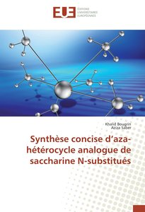Synthèse concise d\'aza-hétérocycle analogue de saccharine N-sub
