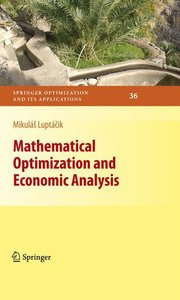 Mathematical Optimization and Economic Analysis
