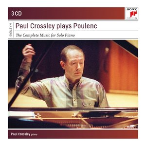 Paul Crossley Plays Poulenc-Compl.Piano Works