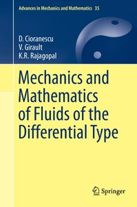 The Mechanics and Mathematics of Fluids of the Differential Type