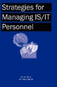 Strategies for Managing Is/It Personnel