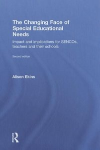 The Changing Face of Special Educational Needs