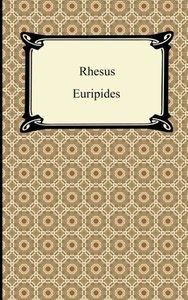 Euripides: Rhesus