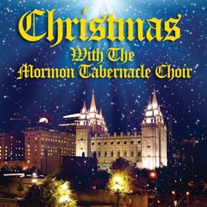 Christmas With The Mormon Tabernacl