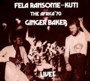 Fela With Ginger Baker Live (Remastered)