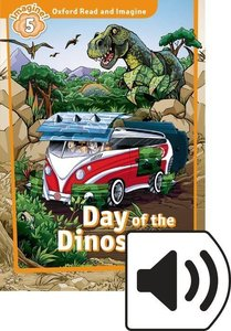 Oxford Read and Imagine 5: Day of the Dinosaurs MP3 Pack