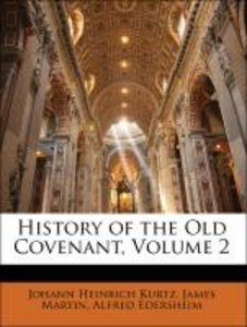History of the Old Covenant, Volume 2