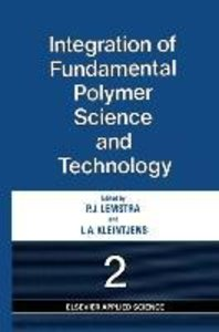 Integration of Fundamental Polymer Science and Technology-2