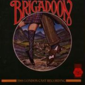 Brigadoon (1988 London Cast)